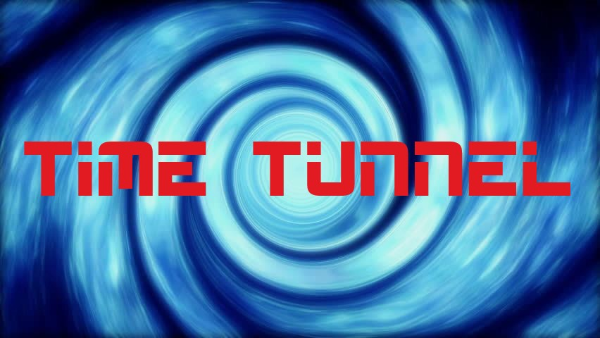 time tunnel